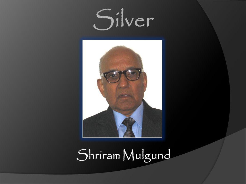 Silver Shriram Mulgund [CLICK] Shriram Mulgund